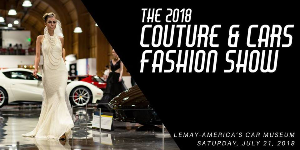 Upcoming Event Couture Cars Fashion Show At The LeMay - Lemay car show